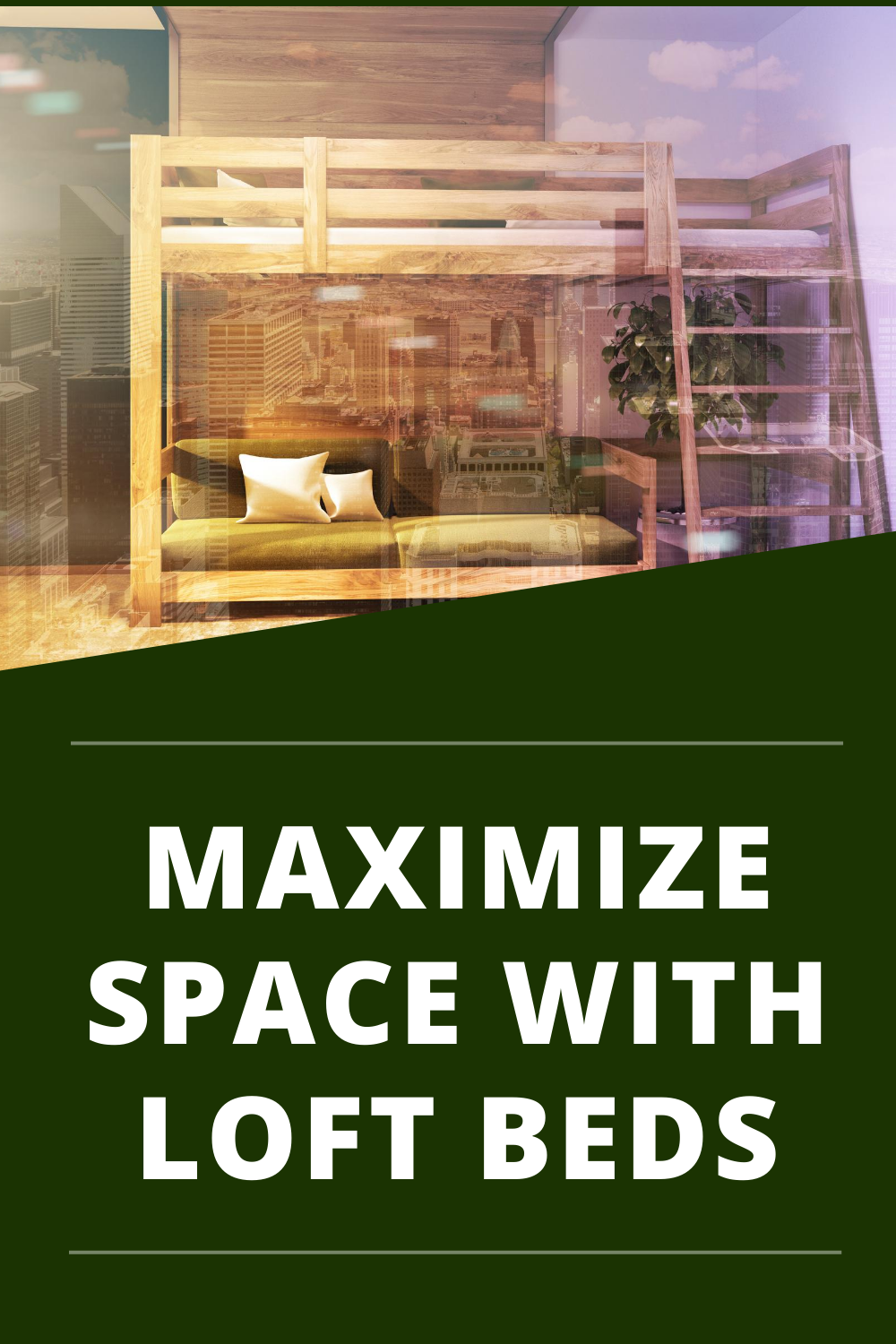 Maximizing The Space Of Small Rooms With Loft Beds