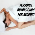 Personal Buying Guide For Bedding