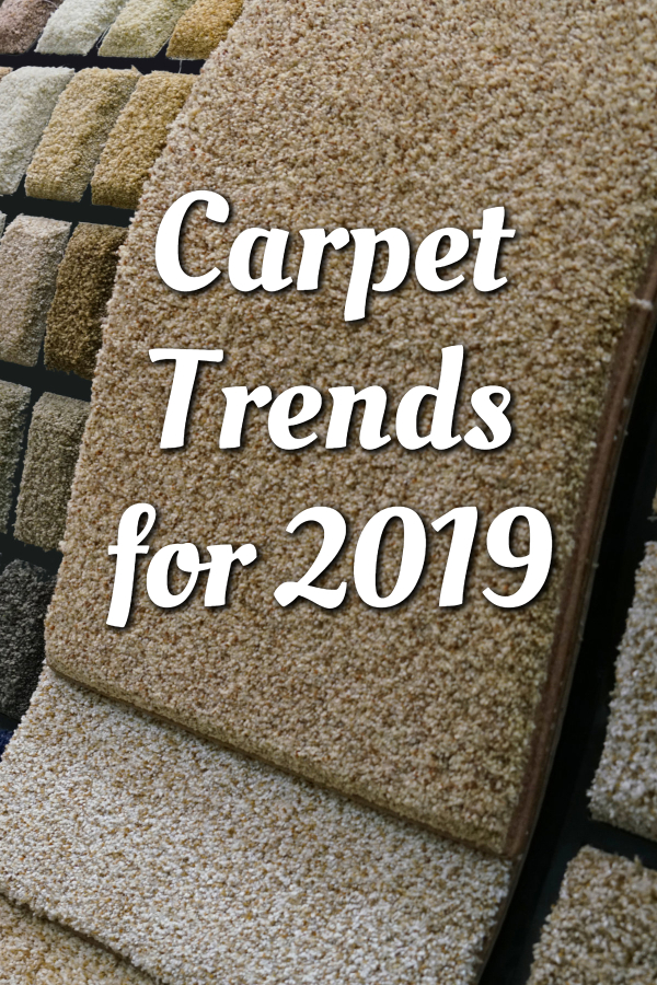 Carpet Trends for 2019
