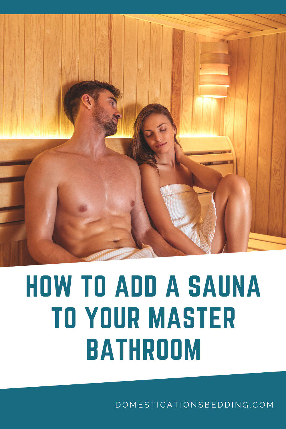 How To Add A Sauna To The Master Bathroom