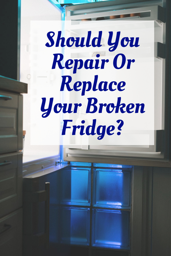 Repair Or Replace Your Broken Fridge