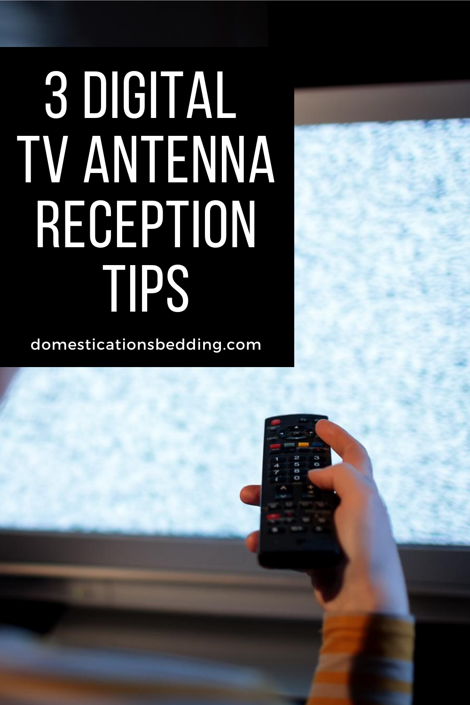 3 Digital TV Antenna Reception Tips