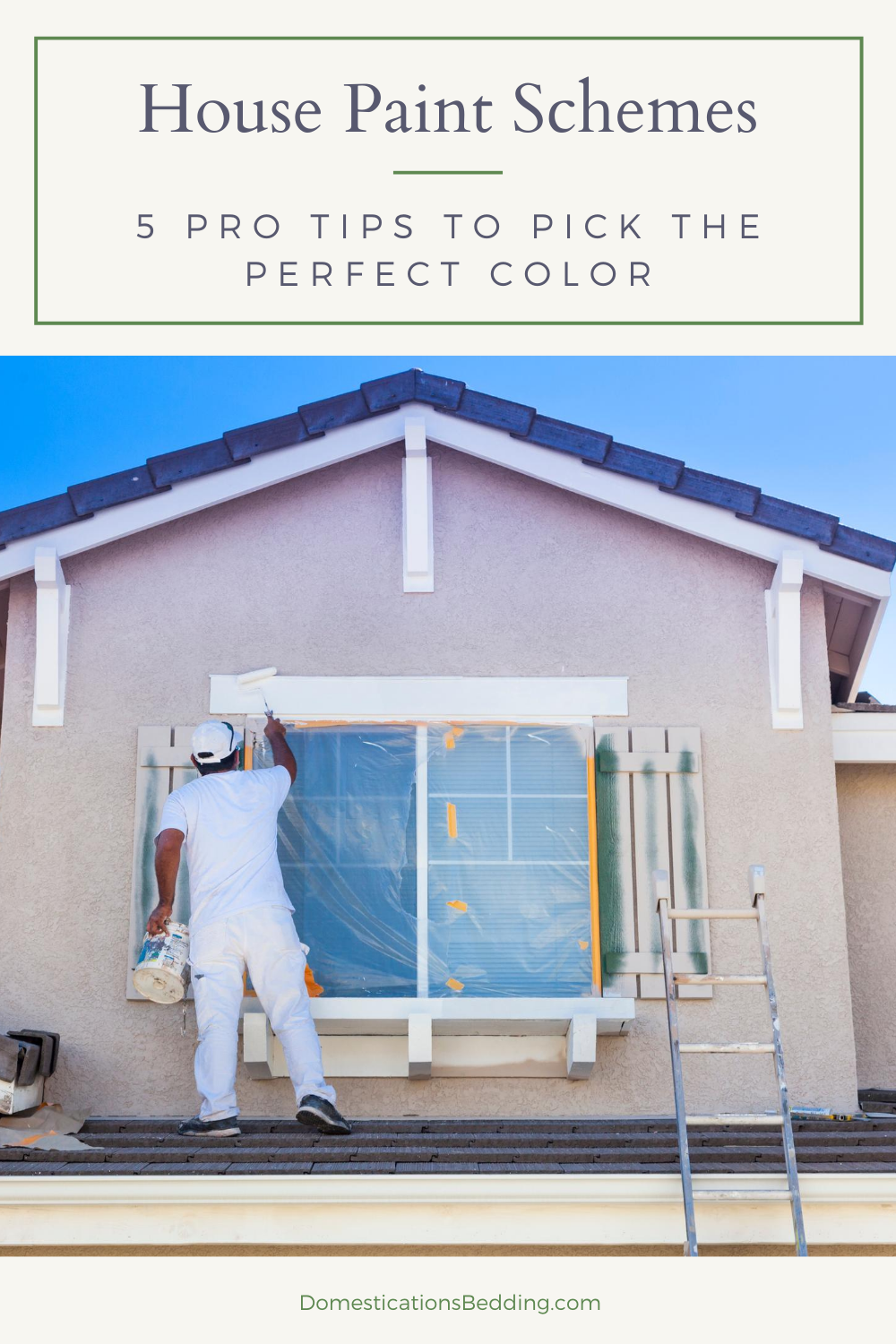 5 Pro Tips to Choosing the Perfect House Paint Schemes