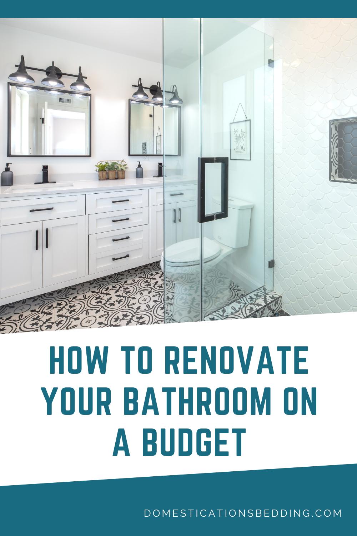 How to Renovate a Bathroom on a Budget