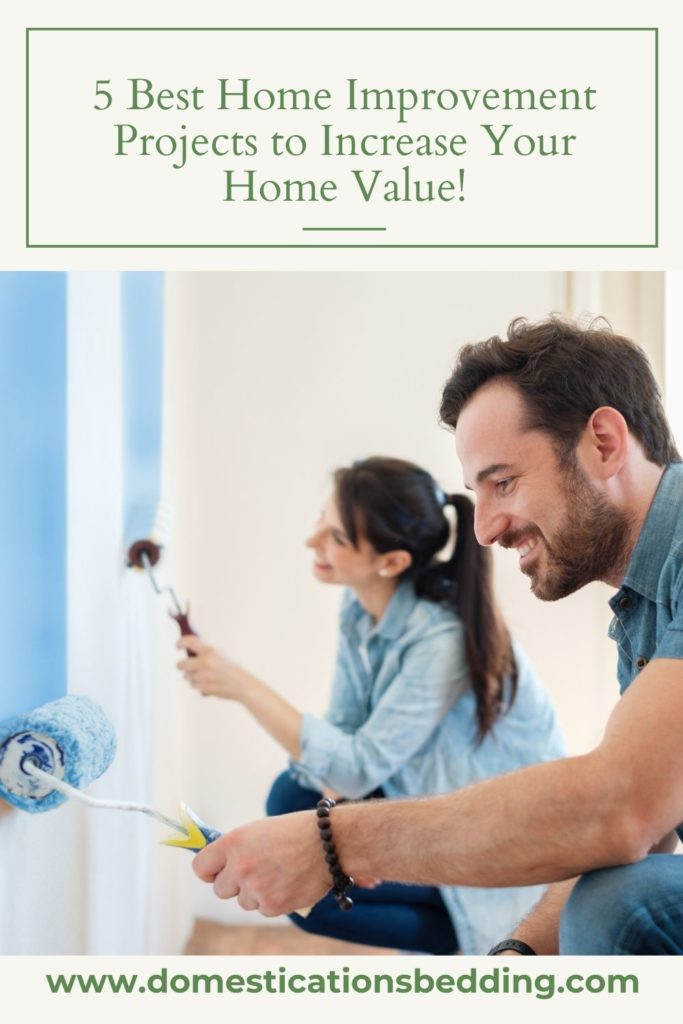 5 Best Home Improvement Projects to Increase Your Home Value